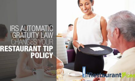 IRS Automatic Gratuity Law Changes your Restaurant Tip Policy