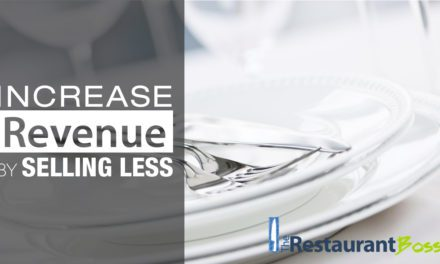 Increase restaurant profits and sales, by selling LESS?