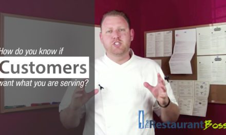 How do you know if customers want what you are serving?
