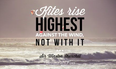 """""""Kites rise highest against the wind, not with it"""" – Sir Winston Churchill"""