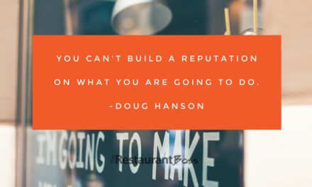 """""""You can't build a reputation on what you are going to do."""" – Doug Hanson"""