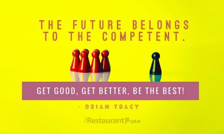 """""""The future belongs to the competent. Get Good, Get Better, be the Best."""" – Brian Tracy"""