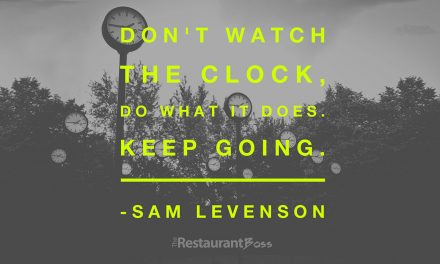 """""""Don't watch the clock, do what it does. Keep Going"""" – Sam Levenson"""