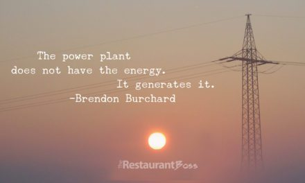 """""""The power plant does not have energy, it genernates it."""" – Brendon Burchard"""