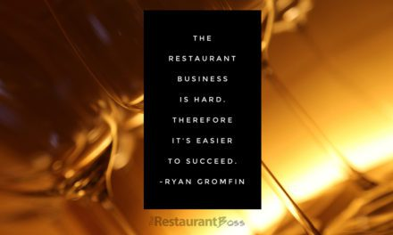 """""""The restaurant business is hard, therefore it's easier to succeed."""" – Ryan Gromfin"""