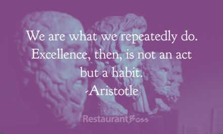 We are what we repeatedly do. Excellence is not an act but a habit. – Atistotle