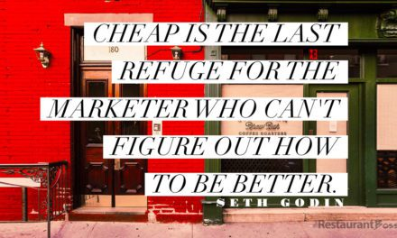 """""""Cheap is the last refuge for the marketer who can't figure out how to be better."""" – Seth Godin"""