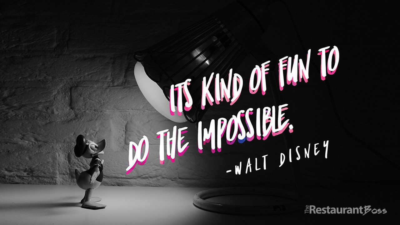 """""""It's kind of fun to do the impossible"""" – Walt Disney"""