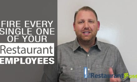 Fire Every Single One of Your Restaurant Employees