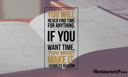 """""""You will never find time for anything. If you want time, you must make it."""" – Charles Buxton"""