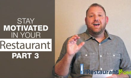 Stay Motivated in Your Restaurant Part 3
