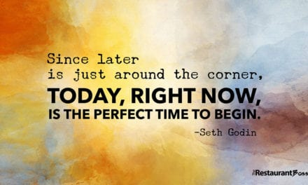 """""""Since later is just around the corner, today, right now, is the perfect time to begin."""" – Seth Godin"""