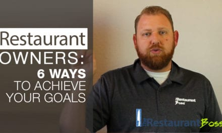 Restaurant Owners: 6 Ways to Achieve your Goals