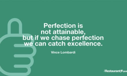 """""""Perfection is not attainable, but if we chase perfection we can catch excellence."""" – Vince Lombardi"""