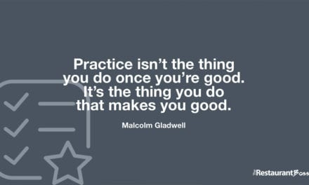 """""""Practice isn't the thing you do once you're good. It's the thing you do that makes you good."""" – Malcolm Gladwell"""