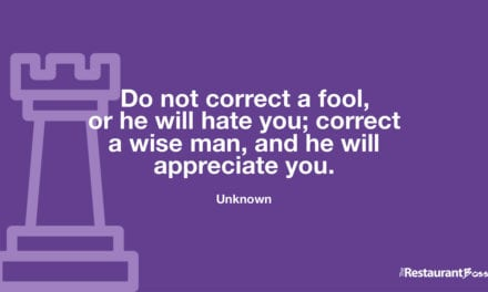 """""""Do not correct a fool, or he will hate you; correct a wise man, and he will appreciate you."""" – Unknown"""