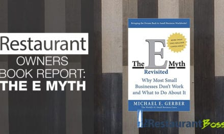 Restaurant Owners Book Report: The E Myth