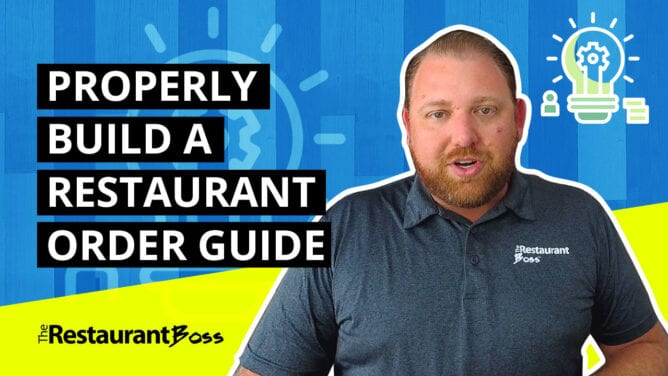 Save Time & Money with a Properly Built Restaurant Order Guide