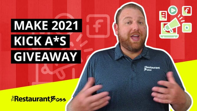 The Restaurant Boss Make 2021 Kick A*S Giveaway
