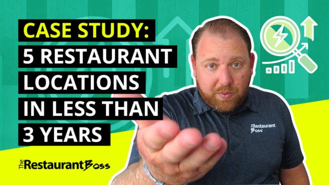 CASE STUDY: Restaurant Owner Opens 5 Restaurant Locations in Less Than 3 Years