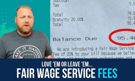 Restaurant Fair Wage Service Fees: are they in your future?